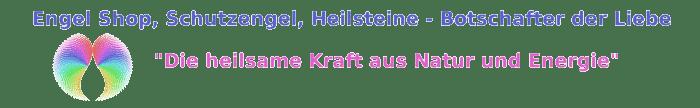 Engel Shop: Schutzengel, Heilsteine, Geschenkideen