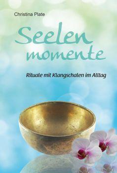 Buch Seelenrituale mit Klangschalen