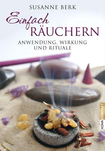 Buch Einfach Räuchern Rituale, Beschreibungen und Anleitungen