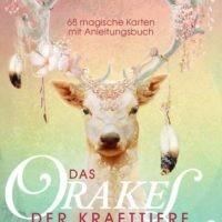 Das Orakel der Krafttiere, 68 magische Karten mit Anleitungsbuch